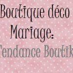 Boutique mariage deco