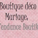 Magasin accessoire mariage